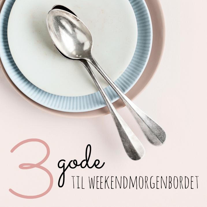 3gode_weekendmorgenbord